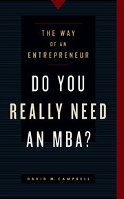 Do You Really Need An MBA?