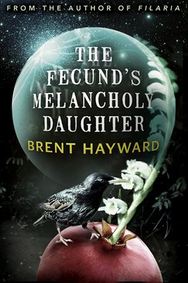 Cover image for The Fecund's Melancholy Daughter