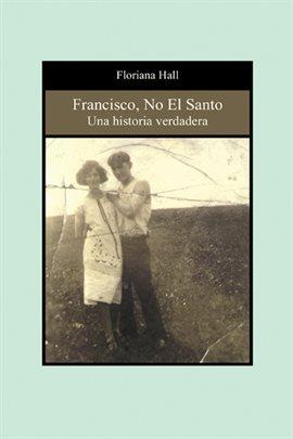 Francisco, No El Santo