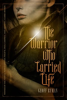 Cover image for The Warrior Who Carried Life
