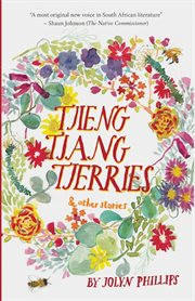 Tjieng Tjang Tjerries and Other Stories