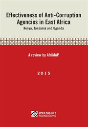 Effectiveness of Anti-corruption Agencies in East Africa