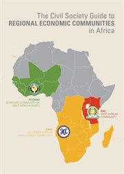Civil Society Guide to Regional Economic Communities in Africa