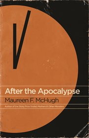 After the apocalypse : stories cover image