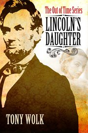 Lincoln's daughter cover image