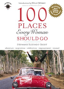 Cover image for 100 Places Every Woman Should Go