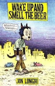 Wake up and smell the beer cover image