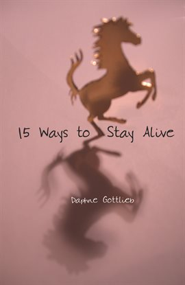 Cover image for 15 Ways to Stay Alive