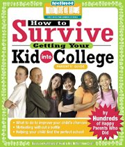 How to Survive Getting Your Kid Into College