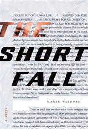 The Short Fall