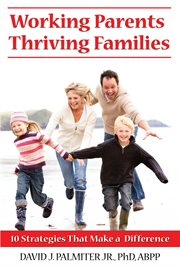 Working Parents, Thriving Families