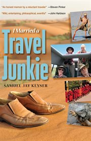 I married a travel junkie cover image