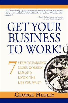 Cover image for Get Your Business To Work!