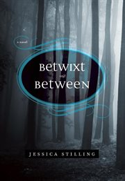 Betwixt and between : a novel cover image