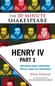 Henry Iv, Part 1 : the 30-Minute Shakespeare cover image