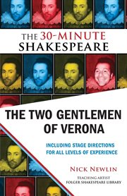 The Two Gentlemen Of Verona : the 30-Minute Shakespeare cover image