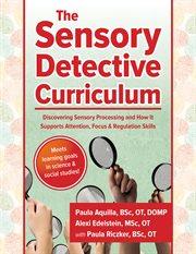 Sensory Detective Curriculum