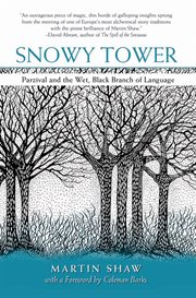 Snowy tower: Parzival and the wet, black branch of language cover image