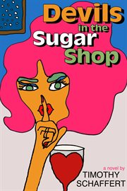 Devils in the Sugar Shop