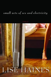 Small Acts of Sex and Electricity cover image