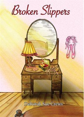 Cover image for Broken Slippers