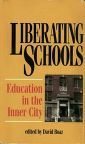 Liberating schools : education in the inner city cover image