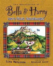 Let's visit Edinburgh! cover image