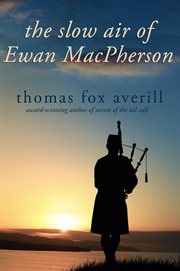 The slow air of ewan macpherson cover image