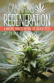 Cannabis Regeneration