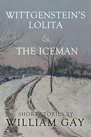 Wittgenstein's Lolita and the Iceman cover image