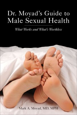 Cover image for Dr. Moyad's Guide to Male Sexual Health