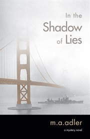 In the shadow of lies : a mystery novel cover image