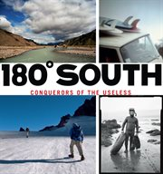 180 South: Conquerors of the Useless cover image