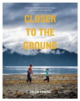 Cover image for Closer To The Ground