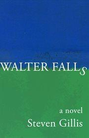 Walter falls cover image