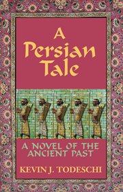 A Persian Tale