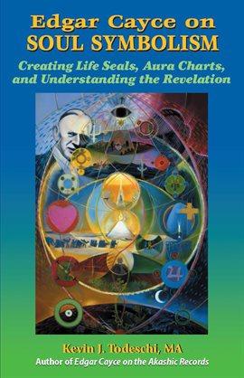 Edgar Cayce on Soul Symbolism — Kalamazoo Public Library