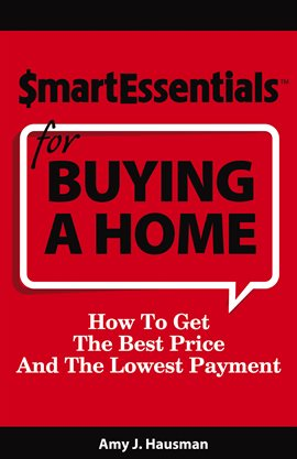 Cover image for Smart Essentials for Buying a Home
