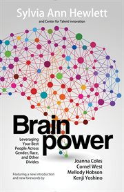 Brainpower: Leveraging Your Best People Across Gender, Race, and Other Divides cover image