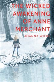 The wicked awakening of Anne Merchant cover image