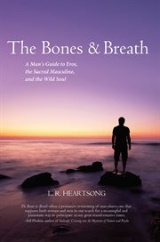 The Bones and Breath