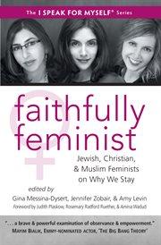 Faithfully Feminist
