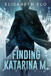 Finding Katarina M cover image