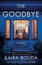 The goodbye year : a novel cover image