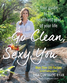 Cover image for Go Clean, Sexy You