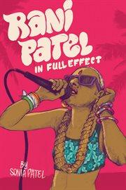 Rani Patel in full effect cover image