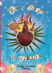 Olor a perfume de viejita cover image
