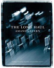 The long haul: a novel cover image