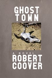 Ghost town: a novel cover image