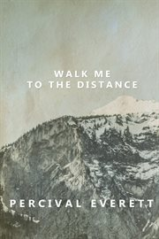 Walk me to the distance cover image
